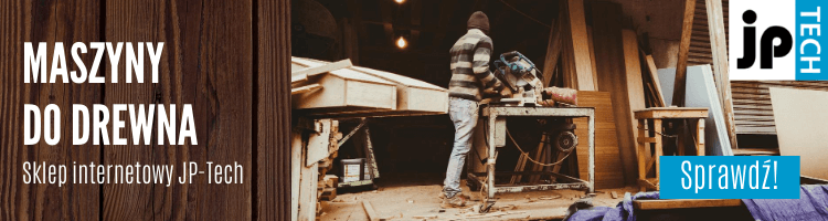 Maszyny do drewna - kupuj online na JP-Tech